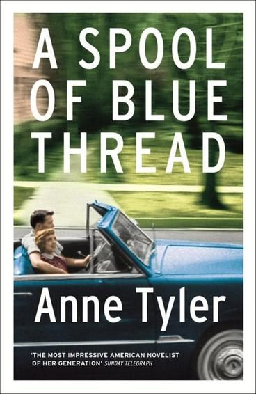 Cover Art for A Spool of Blue Thread, ISBN: 9780701189525
