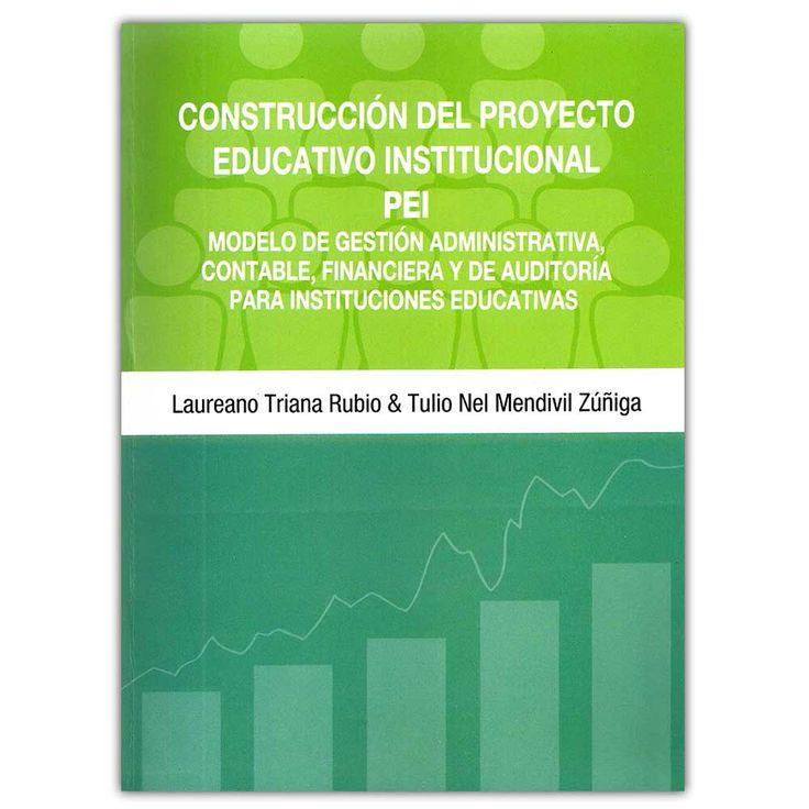 Construcción del proyecto educativo institucional PEI – Universidad Autónoma del Caribe  http://www.librosyeditores.com/tiendalemoine/4271-construccion-del-proyecto-educativo-institucional-pei-9789588524641.html  Editores y distribuidores