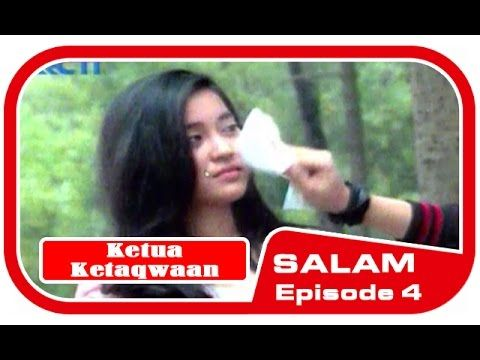 -Full- 'Ketua Ketaqwaan' SALAM Episode 4 in 9 Juni 2016. - YouTube
