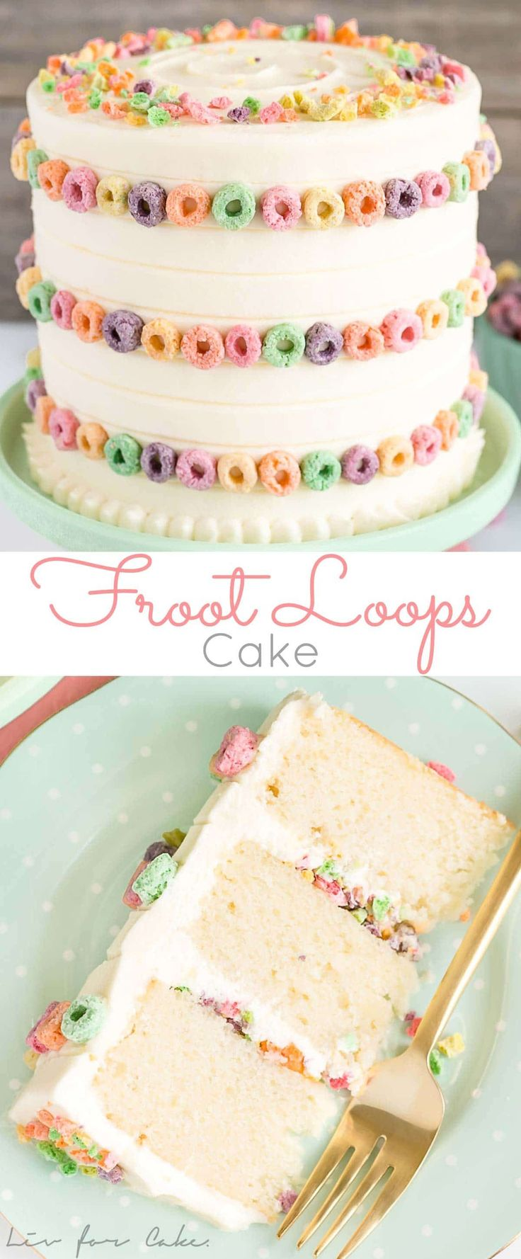 Transform your favourite breakfast cereal into this delicious Froot Loops Cake! Vanilla cake layers infused with cereal milk. | livforcake.com