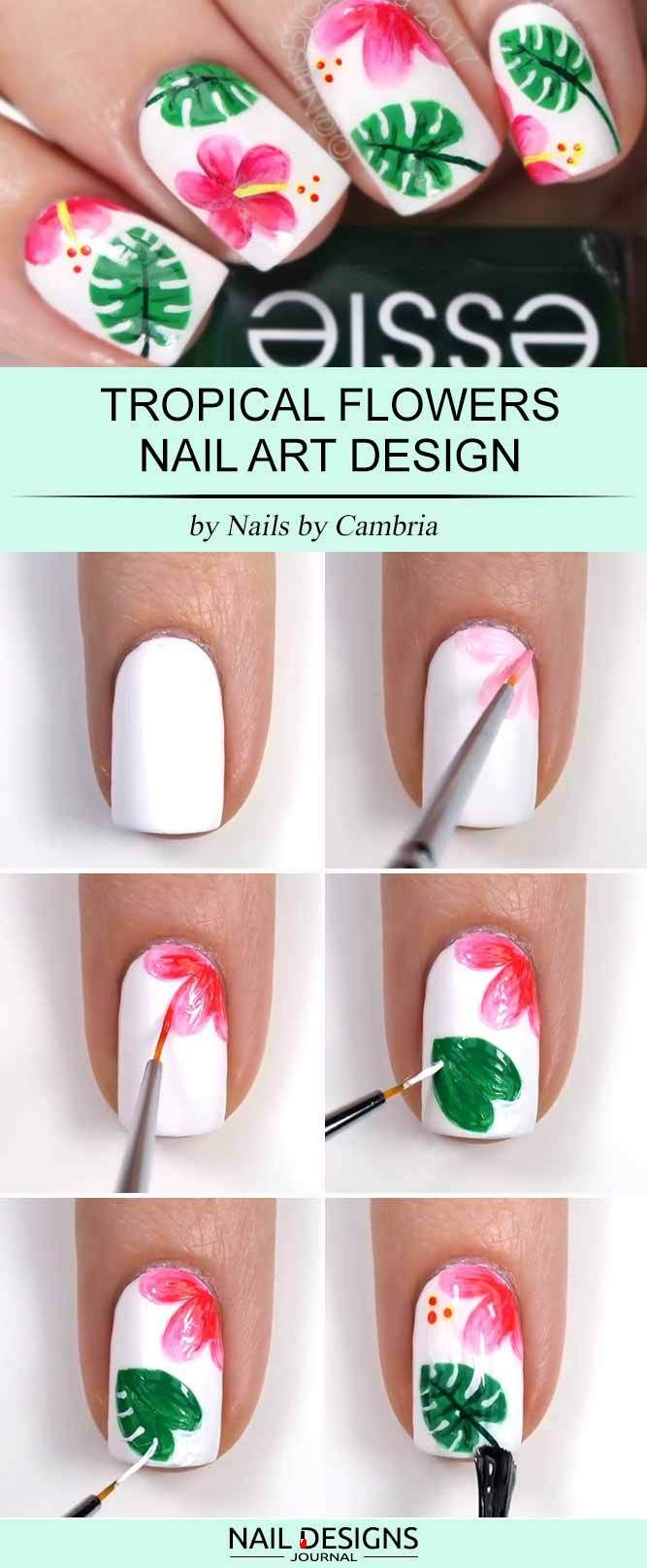 15 Super Easy Nail Designs DIY Tutorials: #11. Tropical Flowers Nail Art; #naila…