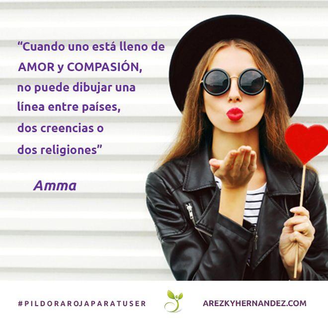 Cuando uno está lleno de AMOR y COMPASIÓN no puede dibuar una línea entre países, dos creencias o dos religiones. Amma #pildorarojaparatuser