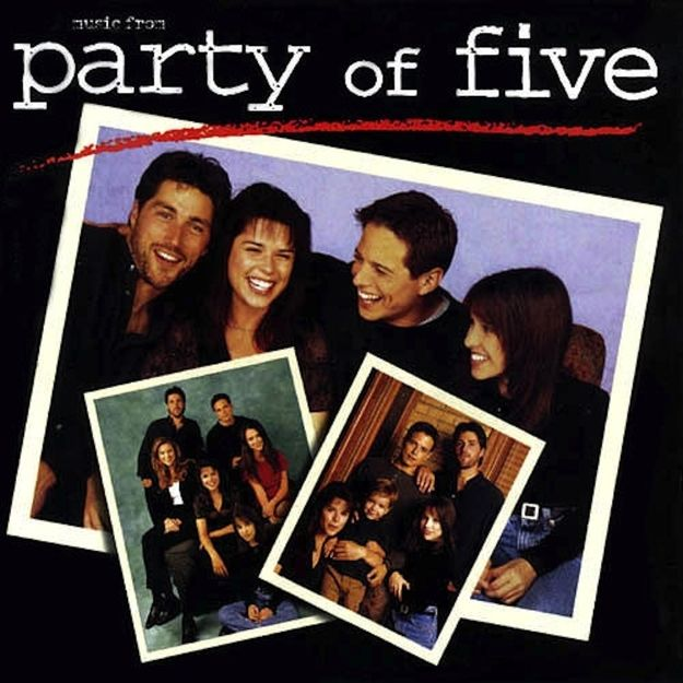 """""""Party of Five"""" (1996)   20 TV Shows From The '90s You Never Realized Had A Soundtrack"""