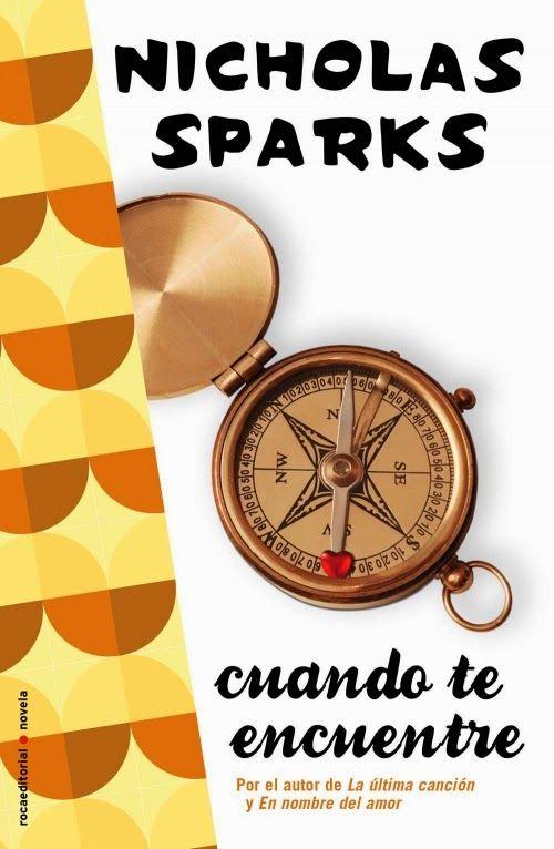 Entre Libros: Cuando te encuentre, Nicholas Sparks