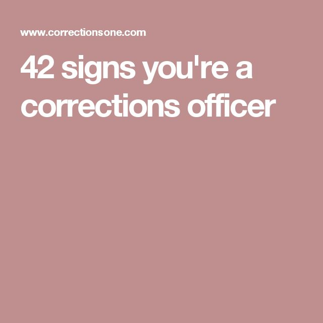 42 signs you're a corrections officer
