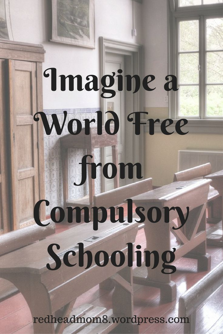 #FridayFrivolity - Imagine a World Free from Compulsory Schooling