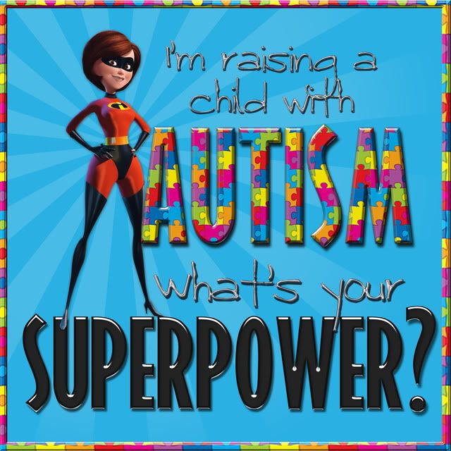 autism sayings and quotes | autism/superhero DISign request