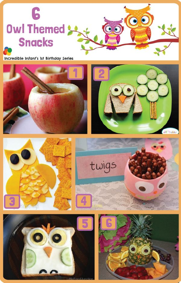 6 Owl Birthday Themed Savory Snacks - Part of a collection of 30 Owl Birthday Ideas from http://www.incredibleinfant.com
