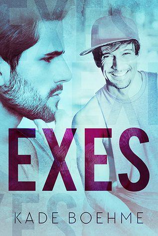 Exes by Kade Boehme   Gay Book Reviews – M/M Book Reviews