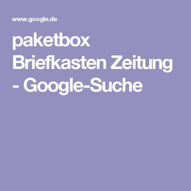 paketbox Briefkasten Zeitung - Google-Suche
