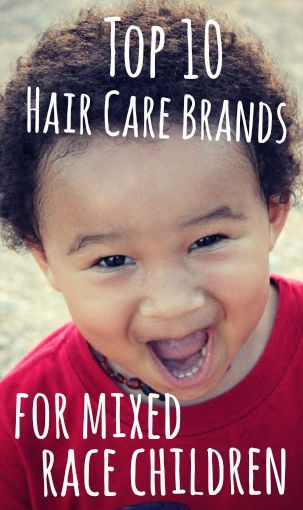 Top 10 Hair Care Brands for Mixed Race Children {biracial children hair care}