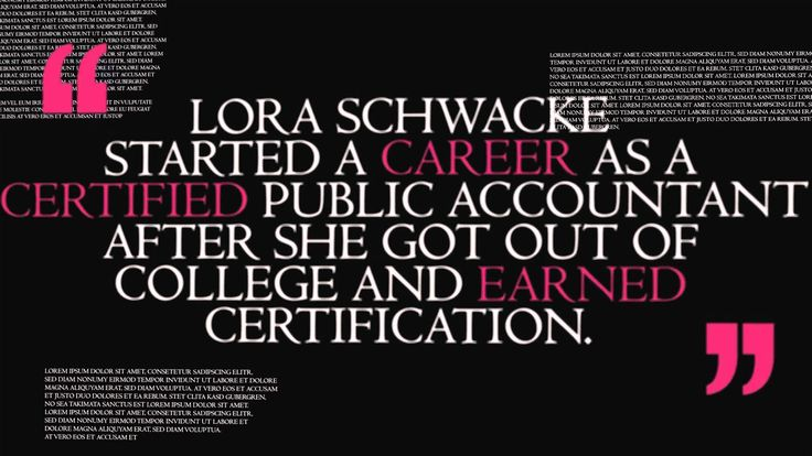 https://plus.google.com/100040430764386836748 - Lora Schwacke started a career as a Certified Public Accountant after she got out of college and earned certification. After working as a CPA for several years, she decided to become an educator. She achieved that two ways: she became a substitute teacher and a Certified Childbirth Educator in her home state of New Jersey.