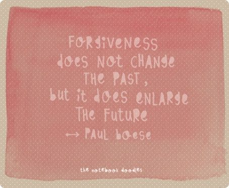 Thoughts, The Notebooks, Remember This, Inspiration, Pin Today, For The Future, Forgiveness Quotes, Favorite Quotes, Living