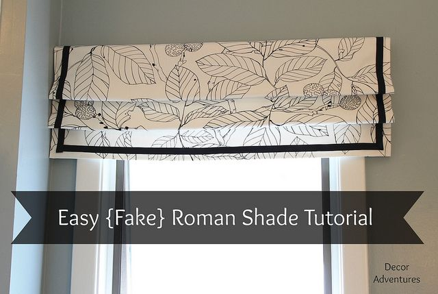 Easy Roman Shade Tutorial by Decor Adventures