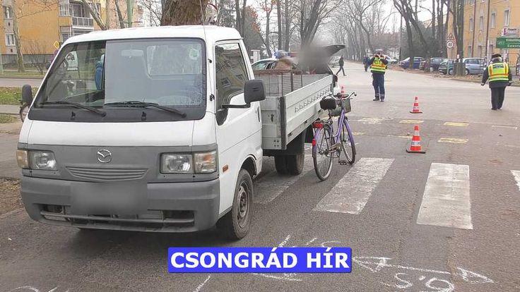 Egy kerékpáros nő súlyosan megsérült, amikor elütötte egy kisteherautó Csongrádon a Fő utcán