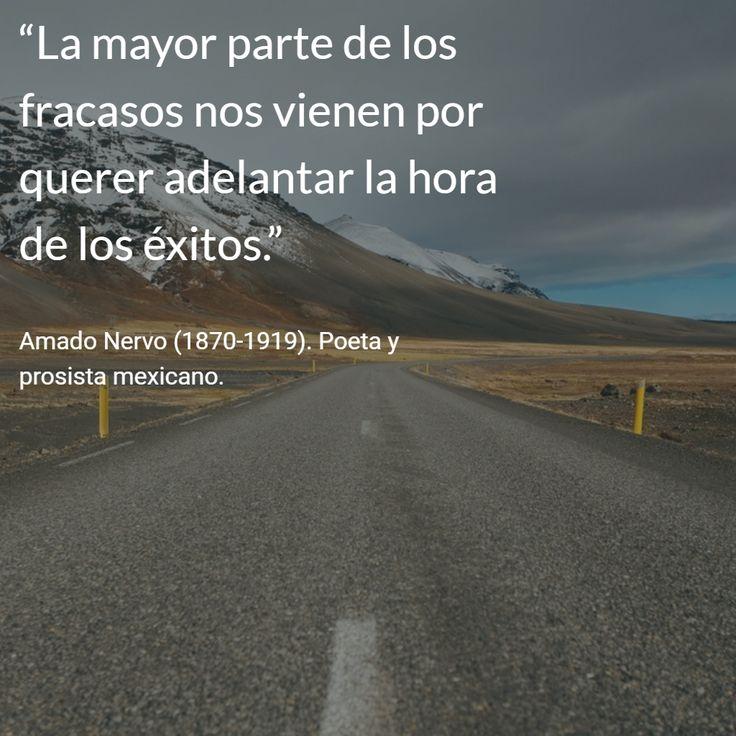 Amado Nervo (1870-1919). Poeta y prosista mexicano. #citas #frases