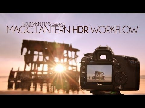 Magic Lantern HDR Workflow Tutorial - YouTube