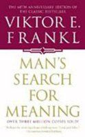 Man's Search for Meaning by Victor Frankl