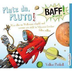 Hörbuch: Baff! Wissen - Platz Da, Pluto! Von Volker Präkelt, Audiobooki w języku niemieckim <JASK>