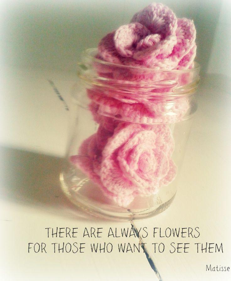Crochet Handmade Rose Jar Matisse quote. Uncinetto barattolo aforisma rose