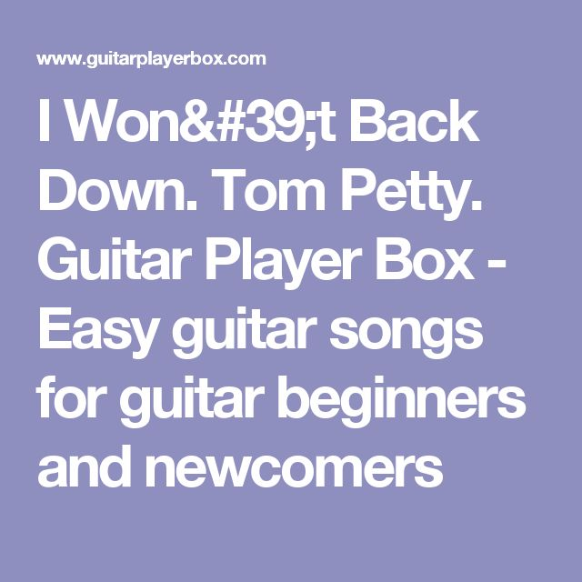 how to play i won t back down on guitar