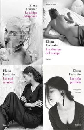 Elena Ferrante, autora de una tetralogía napolitana de amistad y miseria: La amiga estupenda, Un mal nombre, Las deudas del cuerpo y La niña perdida