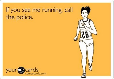 If you see me running