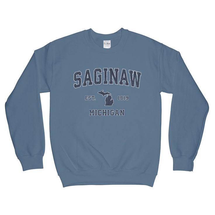 Saginaw Michigan ... available at JimShorts.com http://jimshorts.com/products/saginaw-michigan-mi-sweatshirt-adult-unisex?utm_campaign=social_autopilot&utm_source=pin&utm_medium=pin