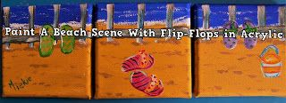 A Pretty Talent Blog: Painting A Flip-Flop Mini Triptych In Acrylics