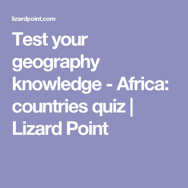 Test your geography knowledge - Africa: countries quiz | Lizard Point