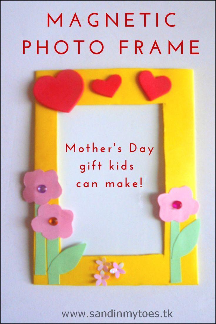 busy hands magnetic photo frames mother 39 s day for kids pinterest mothers day crafts. Black Bedroom Furniture Sets. Home Design Ideas