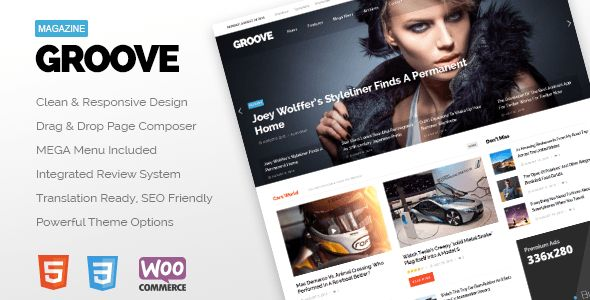GROOVE is the Modern, Clean, Responsive and Retina Ready (HD) Wordpress Premium Theme built for blogs, newspapers, magazines or review sites.          More Features      Wordpress 4.x Ready     Ea...