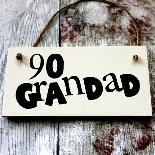 90th Birthday Grandad - It's safe to say that you are looking for a unique 90th Birthday Grandad gift? A 90th plaque would certainly make an excellent gift for Grandad!