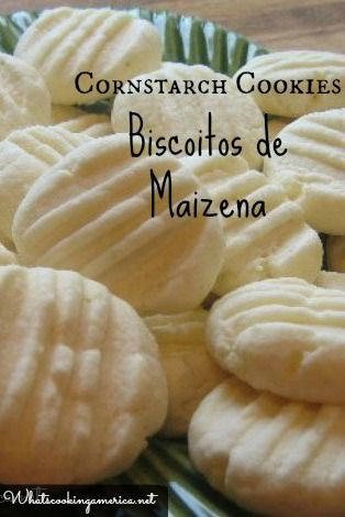 Cornstarch Cookies - Biscoitos de Maizena | whatscookingamerica.net | #cornstarch #cookies #biscoitos #maizena #christmas