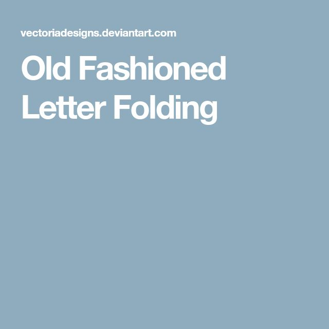 Old Fashioned Letter Folding