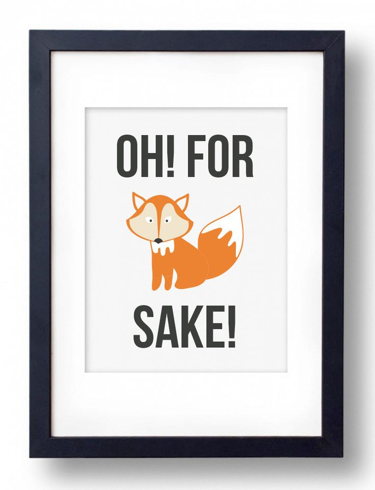 "Oh For Fox Sake, A4, 8x10"", A4 or 11x14"" printed wall print by CrazyCoconutPrints on Etsy"