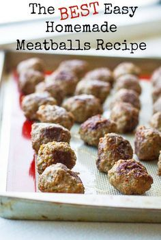 The BEST easy homemade meatballs recipe! Make a large batch ahead of time for easy suppers!