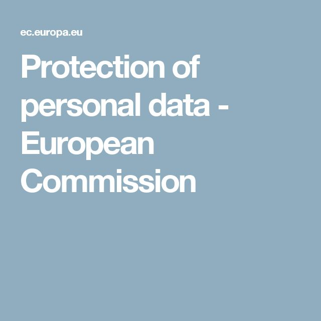 Protection of personal data - European Commission