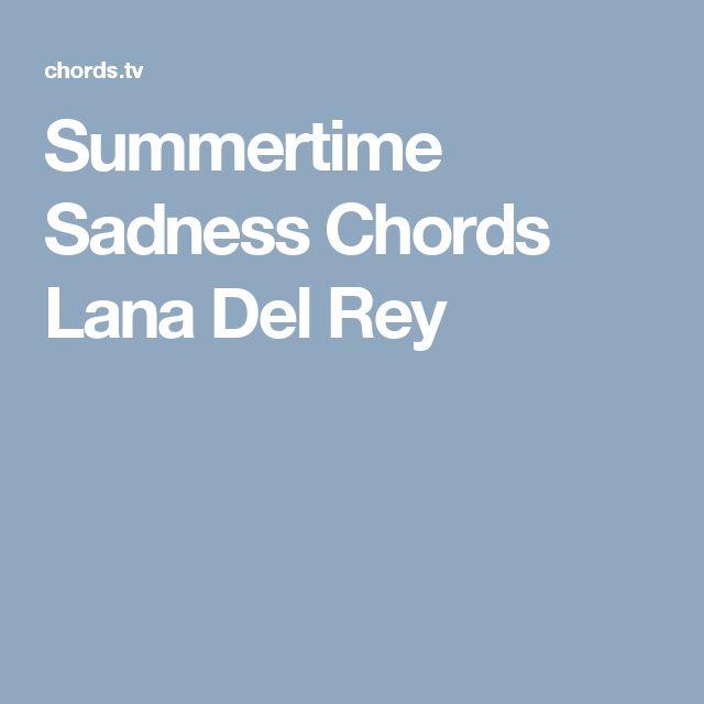 Summertime Sadness Chords Lana Del Rey