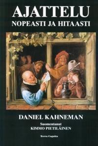 Ajattelu, nopeasti ja hitaasti  Tässä uusia uria mielen toimintaan avaavassa teoksessa Daniel Kahneman selittää ajatteluamme ohjaavat kaksi järjestelmää.Järjestelmä 1 on nopea, intuitiivinen ja emotionaalinen.järjestelmä 2 on hitaampi, harkitsevampi ja loogisempi. Kahneman paljastaa nopean ajattelun ihmeelliset kyvyt, mutta myös sen puutteet ja vinoumat, ja kertoo, miten laajasti intuitiiviset vaikutelmat ohjaavat ajatteluamme ja käyttäytymistämme.