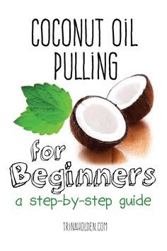 A step by step guide for how to start coconut oil pulling if you've never done it, and what our oil pulling routine looks like after two years of oil pulling