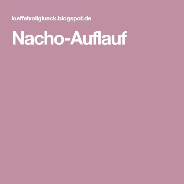 Nacho-Auflauf