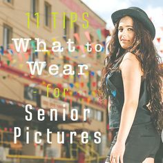 11 Top Tips on What to Wear for your senior pictures! Make your senior pictures unique and 100% customized to you in this guide on what to wear for your senior portrait session.