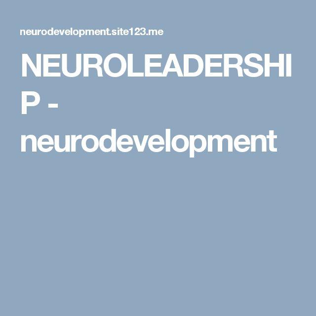 NEUROLEADERSHIP - neurodevelopment