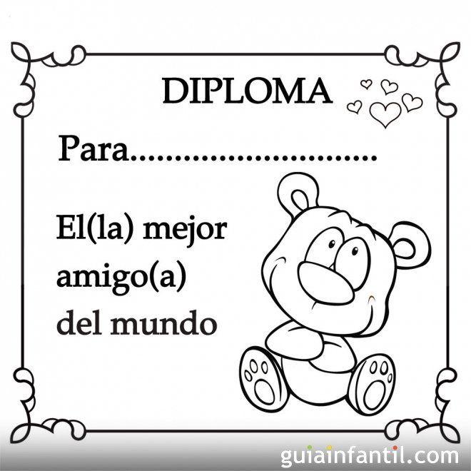 Diploma Para El Mejor Amigo Del Mundo Mejores Amigos Mensajes Para Mejor Amigo Que Te Mejores