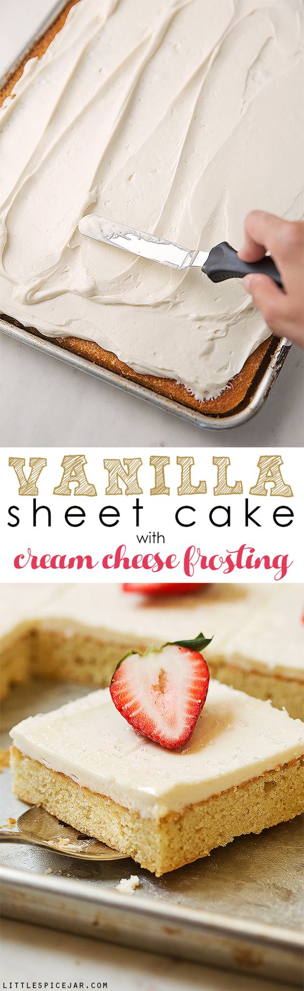 Texas-sized vanilla sheet cake with cream cheese frosting - a simple vanilla sheet cake with a sweet and tangy frosting! So good and feeds a crowd! #creamcheesefrosting #vanillasheetcake #texassheetcake #sheetcake | Littlespicejar.com