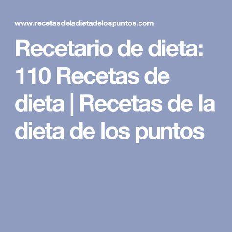 Recetario de dieta: 110 Recetas de dieta | Recetas de la dieta de los puntos