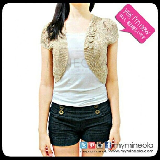 MINEOLA Brown Short Flowery Knit Bolero. Also Available in white, pink, and black color. Get it yours with only Rp.198.000,-