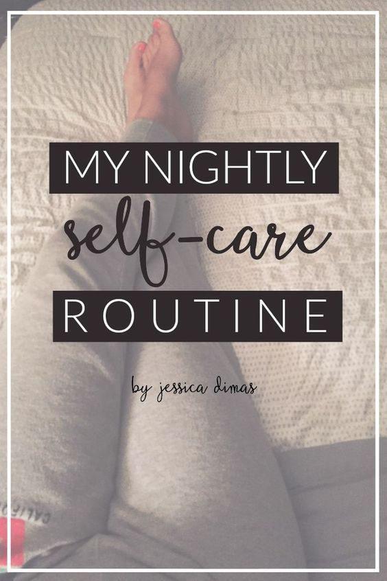 Nightly Self Care Routine by Jessica Dimas