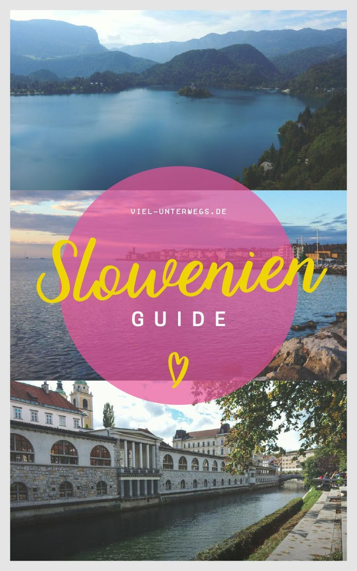 Slowenien Guide - Tipps & Infos mit Highlights